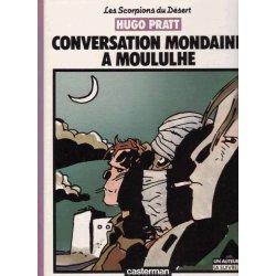 Les scorpions du désert - Conversation mondaine à Moululhe