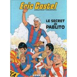 Eric Castel (6) - Le secret de Pablito
