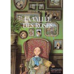 Théodore Poussin (7) - La vallée des roses