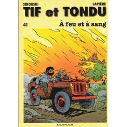 Tif et Tondu (41) - A feu et à sang