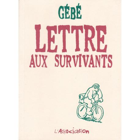 Lettre aux survivants (1) - Lettre aux survivants