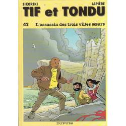 Tif et Tondu (42) - L'assassin des trois villes soeurs