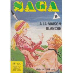 Saga (17) - A la maison blanche