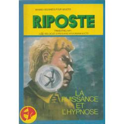 Riposte (1) - L'hypnose et la gloire