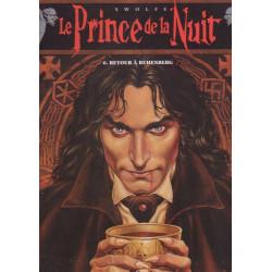 Le prince de la nuit (6) - Retour à Ruhenberg