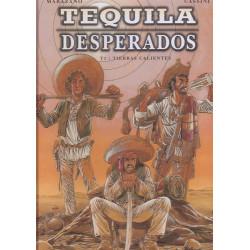 Tequila desperados (1) - Tierras calientes