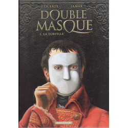 Double masque (1) - La torpille