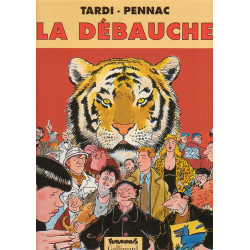 Jacques Tardi - La débauche