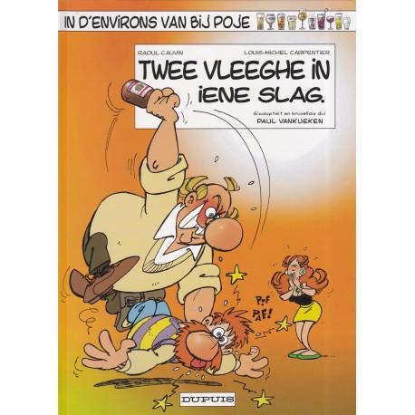Poje en patois Bruxellois (8) - Twee vleeghe in iene slag