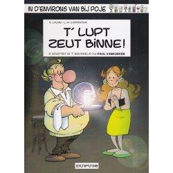 Poje en patois Bruxellois (7) - T' lupt zeut binne