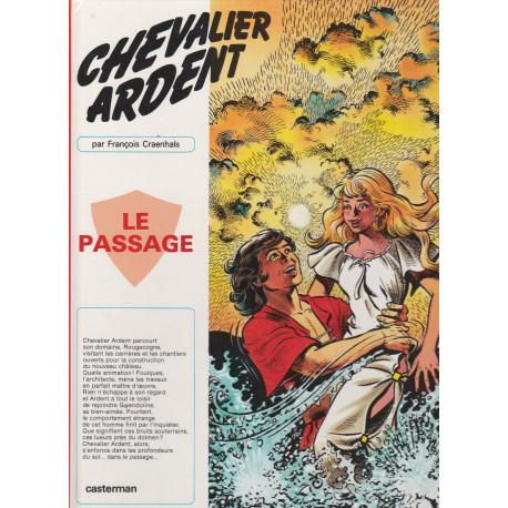 Chevalier Ardent (13) - Le passage