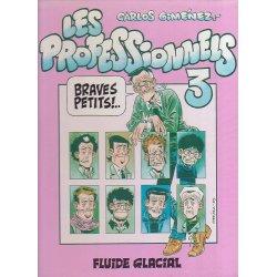 Les professionnels (3) - Braves petits