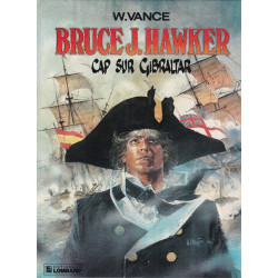 Bruce J. Hawker (1) - Cap sur Gibraltar