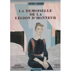 Annie Goetzinger - La demoiselle de la Légion d'honneur