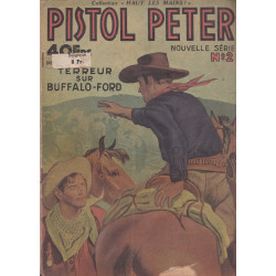 Pistol Peter (2) - Terreur sur Buffalo-Ford
