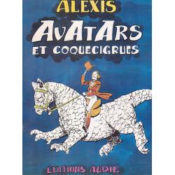 Alexis - Avatars et coquecigrues