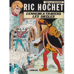 Ric Hochet (26) - L'ennemi à travers les siècles