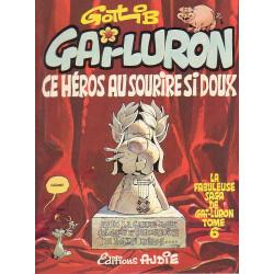 Gai Luron (6) - Ce héros au sourire si doux