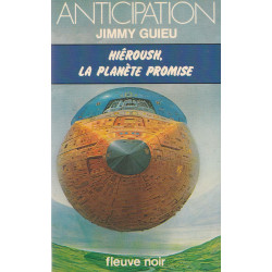 Anticipation - Fiction (941) - Hiéroush la planète promise