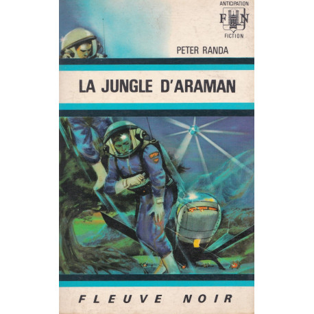 Anticipation - Fiction (336) - La jungle d'Araman