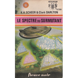Anticipation - Fiction (586) - Le spectre du surmutant