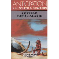 Anticipation - Fiction (1430) - Le fléau de la galaxie