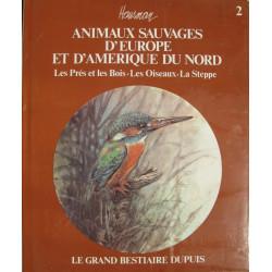 Les prés et les bois - Les oiseaux - La steppe
