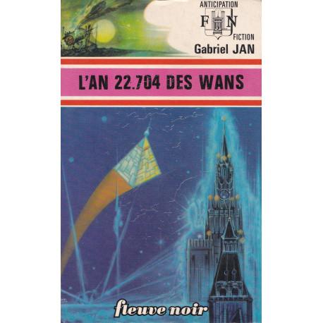Anticipation - Fiction (751) - L'an 22.704 des Wans