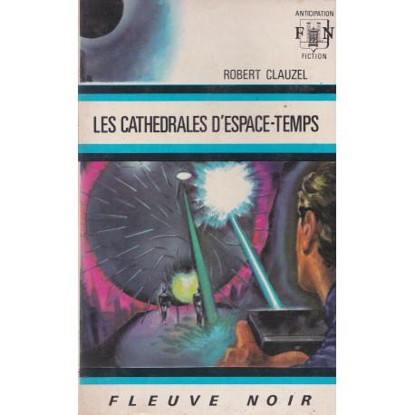 Anticipation - Fiction (559) - Les cathédrales d'espace temps