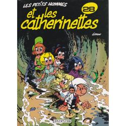 Les petits hommes (28) - Les petits hommes et les Catherinettes