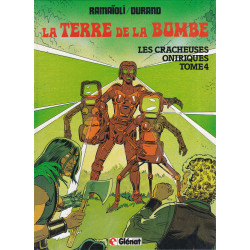 La terre de la bombe (4) - Les cracheuses oniriques