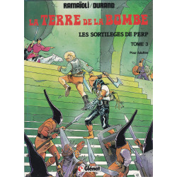 La terre de la bombe (3) - Les sortilèges de Perp