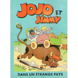 Jojo et Jimmy (4) - Jojo et Jimmy dans un étrange pays