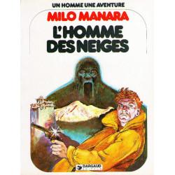 Un homme, une aventure (7) - Milo Manara - L'homme des neiges