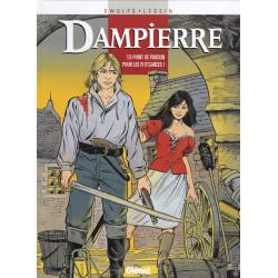 Dampierre (9) - Point de pardon pour les fi d'garces