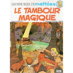 Les mémoires de Mathias (1) - Le tambour magique