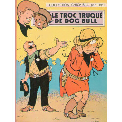 Chick Bill (8) - Le troc truqué de Dog Bull