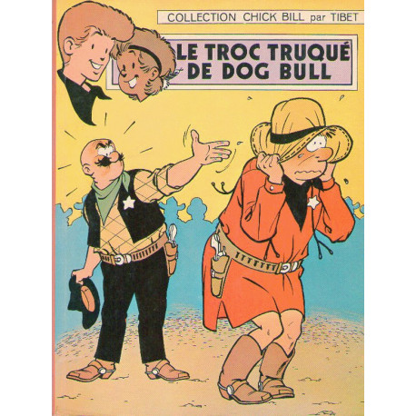 1-chick-bill-8-le-troc-truque-de-dog-bull