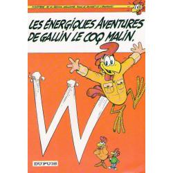 Gallin le coq malin (1) - Les énergiques aventures de Gallin le coq malin