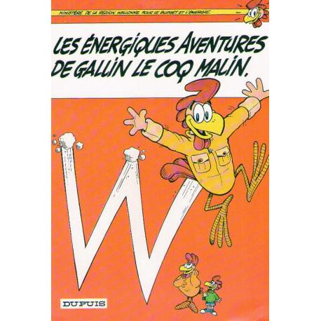 1-gallin-le-coq-malin-1-les-energiques-aventures-de-gallin-le-coq-malin