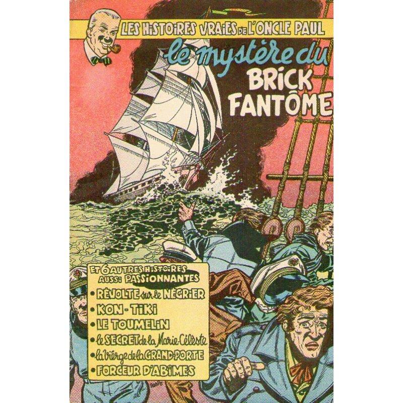 1-les-histoires-vraies-de-l-oncle-paul-5-le-mystere-du-brick-fantome
