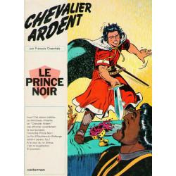 Chevalier Ardent (1) - Le Prince noir