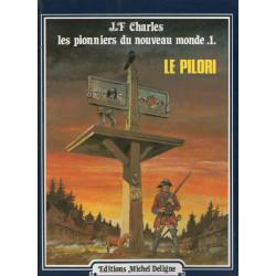 Les pionniers du nouveau monde (1) - Le pilori