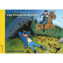 Les Tuniques Bleues (HS) - Tout savoir sur les Tuniques Bleues