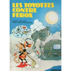 Les Toyotes (5) - Les Toyotes contre Ferox