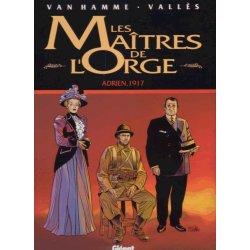 Les maîtres de l'Orge (3) - Adrien 1917