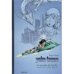Yoko Tsuno (25) - La servante de Lucifer - Esquisses d'une œuvre