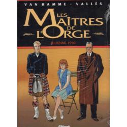 Les maîtres de l'Orge (5) - Julienne 1950