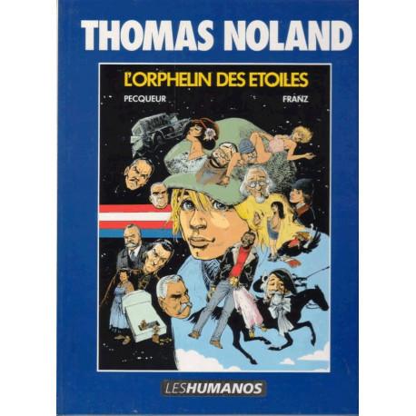 1-thomas-noland-3-l-horphelin-des-etoiles