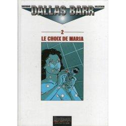 Dallas Barr (2) - Le choix de Maria